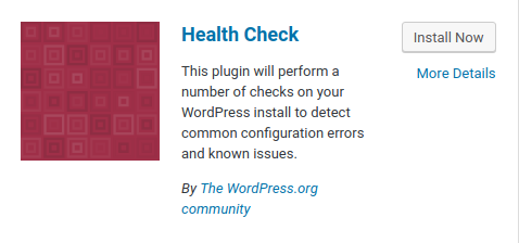 Admin > Plugins > Add New > Health Check > Install